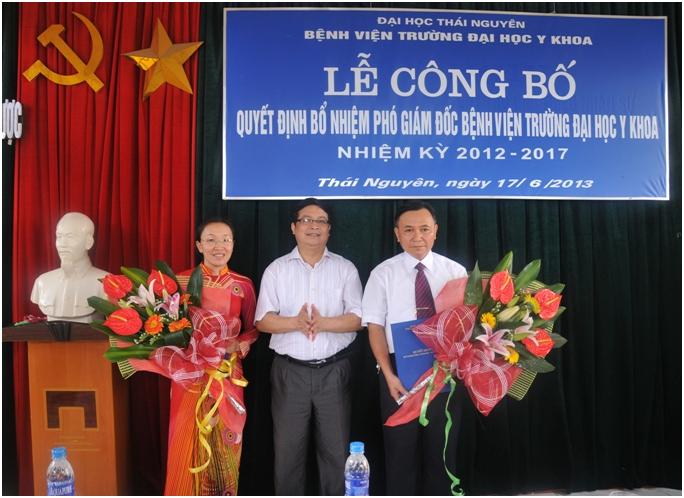 Bổ nhiệm 02 Phó Giám đốc Bệnh viện Trường Đại học Y khoa trực thuôc Đại học Thái Nguyên.
